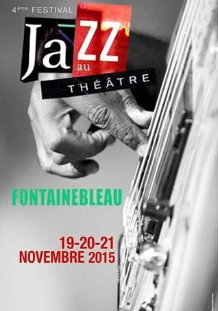 Sophie Le Roux - Affiche de l'exposition Le Jazz au bout des doigts - Jazz au Theatre - Fontainebleau, 2015