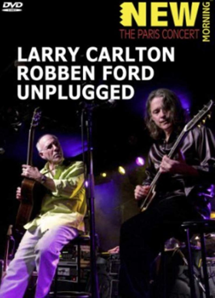 Sophie Le Roux Pochette DVD - Larry Carlton & Robben Ford, New Morning, 2007