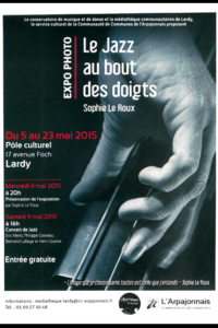 Affiche de l'exposition Le jazz au bout des doigts au pôle culturel Lardy, 2015