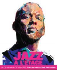 Affiche de l'exposition à la Grande Passerelle de Saint Malo Festival Jazz à l'étage, 2019