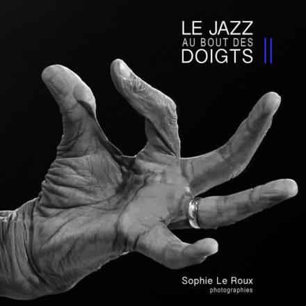 Sophie Le Roux - Le Jazz au Bout de Doigts - Tome 2