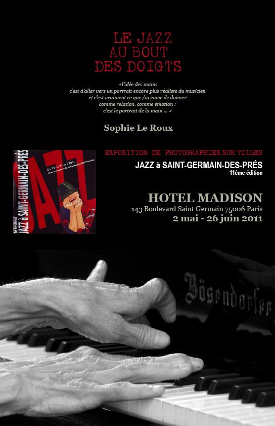 Sophie Le Roux - Affiche de l'exposition Le jazz au bout des doigts à l'hôtel Madison - Paris, 2011